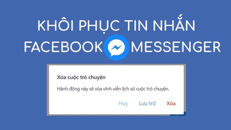cach-khoi-phuc-tin-nhan-da-go-tren-messenger-facebook
