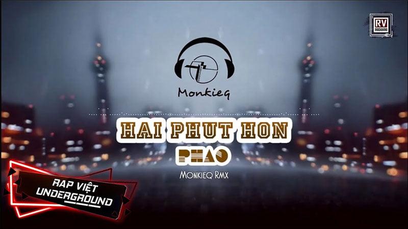 loi-bai-hat-hai-phut-hon-monkieq-remix