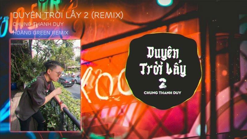 loi-bai-hat-duyen-troi-lay-2-remix