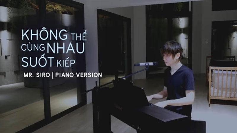 loi-bai-hat-khong-the-cung-nhau-suot-kiep-piano-version