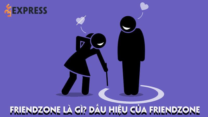 friendzone-la-gi-dau-hieu-cua-friendzone