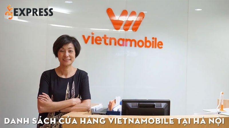 danh-sach-cua-hang-vietnamobile-tai-ha-noi-35express