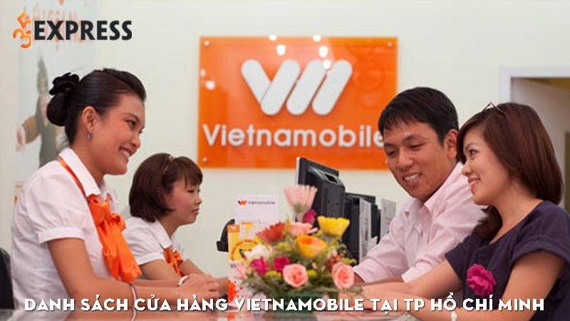 danh-sach-cua-hang-vietnamobile-tai-tp-ho-chi-minh-35express