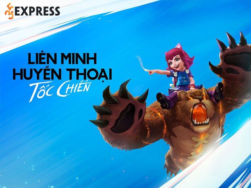 lien-minh-huyen-thoai-toc-chien-35express