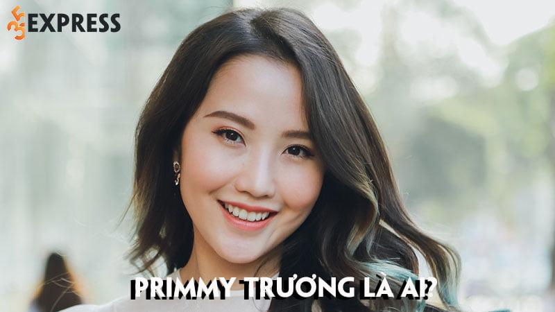 primmy-truong-la-ai-chan-dung-vi-hon-phu-cua-thieu-gia-phan-thanh