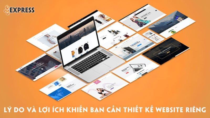 ly-do-va-loi-ich-khien-ban-can-thiet-ke-website-rieng-cho-doanh-nghiep