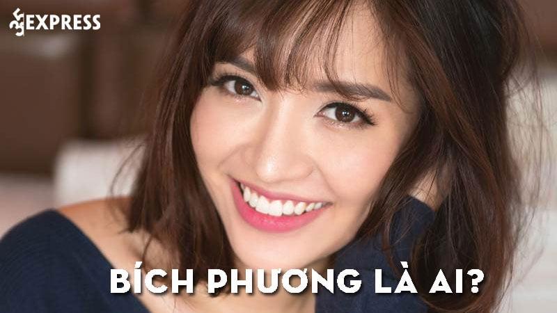 bich-phuong-la-ai-35express