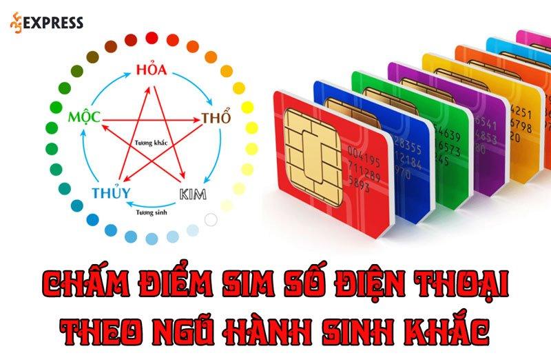 cham-diem-sim-so-dien-thoai-theo-ngu-hanh-sinh-khac-35express