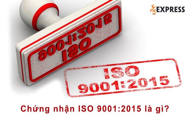 chung-nhan-iso-90012015-la-gi-35express