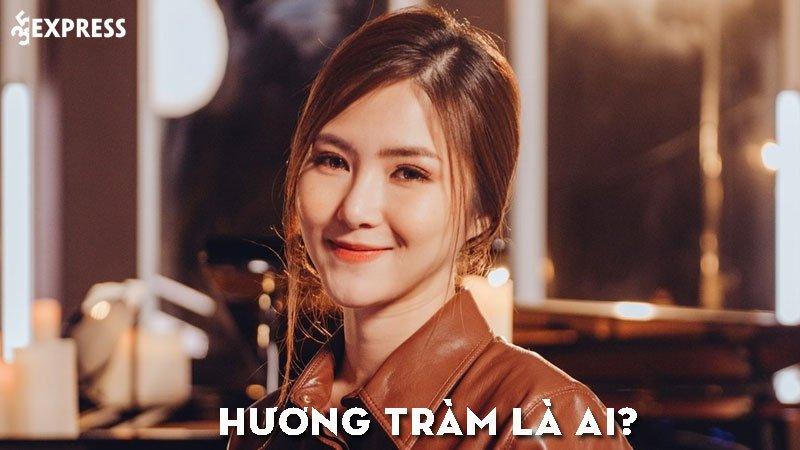 huong-tram-la-ai-35express