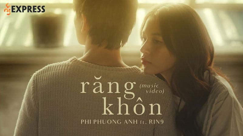loi-bai-hat-rang-khon-phi-phuong-anh-ft-rin9-35express