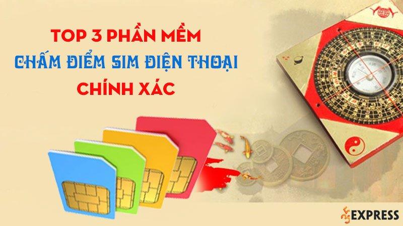 top-03-phan-mem-cham-diem-sim-dien-thoai-chinh-xac