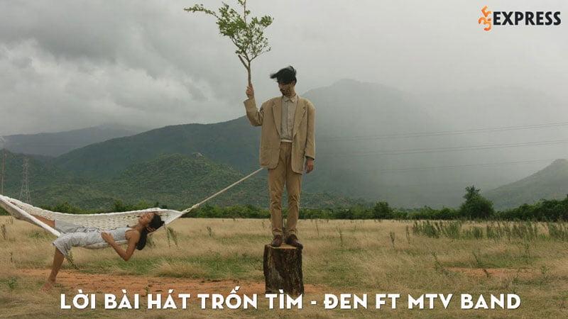 loi-bai-hat-tron-tim-den-ft-mtv-band-35express