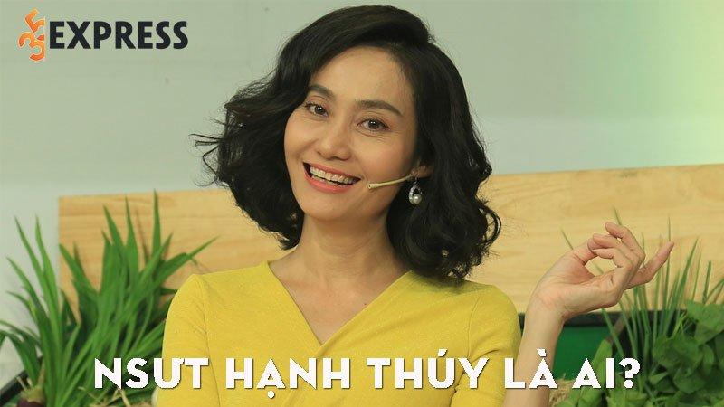 nsut-hanh-thuy-la-ai-35express