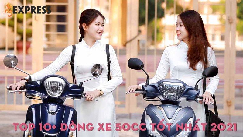 top-10-dong-xe-50cc-tot-nhat-2021-35express