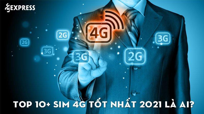 top-10-sim-4g-tot-nhat-2021-35express