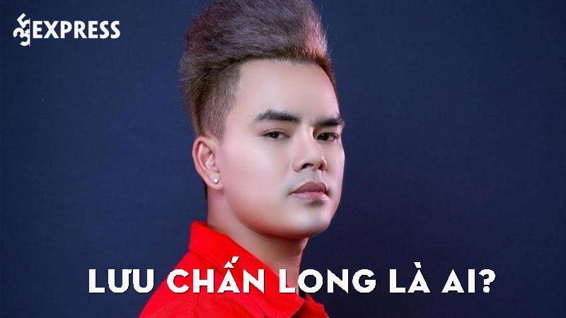 luu-chan-long-la-ai-35express