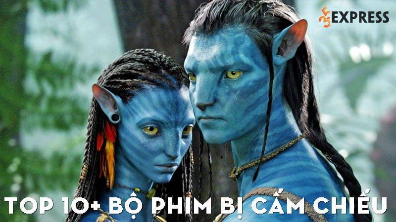 top-10-bo-phim-bi-cam-chieu-tai-nhieu-quoc-gia-35express