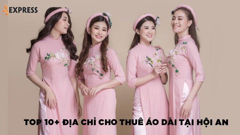 top-10-dia-chi-thue-ao-dai-hoi-an-gia-re-dep-va-de-tim