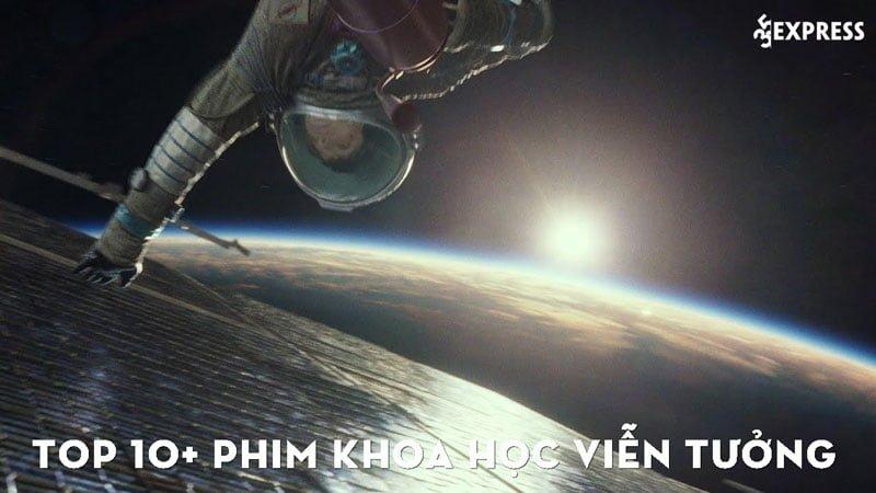 top-10-phim-khoa-hoc-vien-tuong-khong-nen-bo-qua-35express