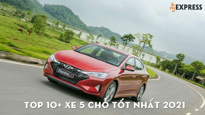 top-10-xe-5-cho-tot-nhat-2021-danh-cho-gia-dinh-35express