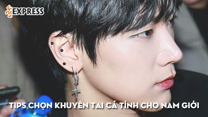 tips-chon-khuyen-tai-ca-tinh-cho-moi-nam-gioi-35express
